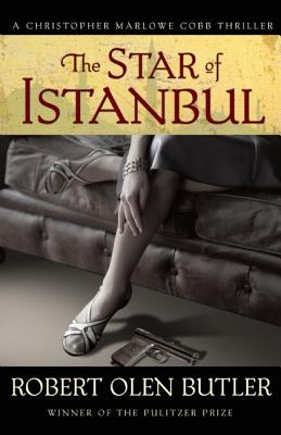 The Star of Istanbul By Butler, Robert Olen